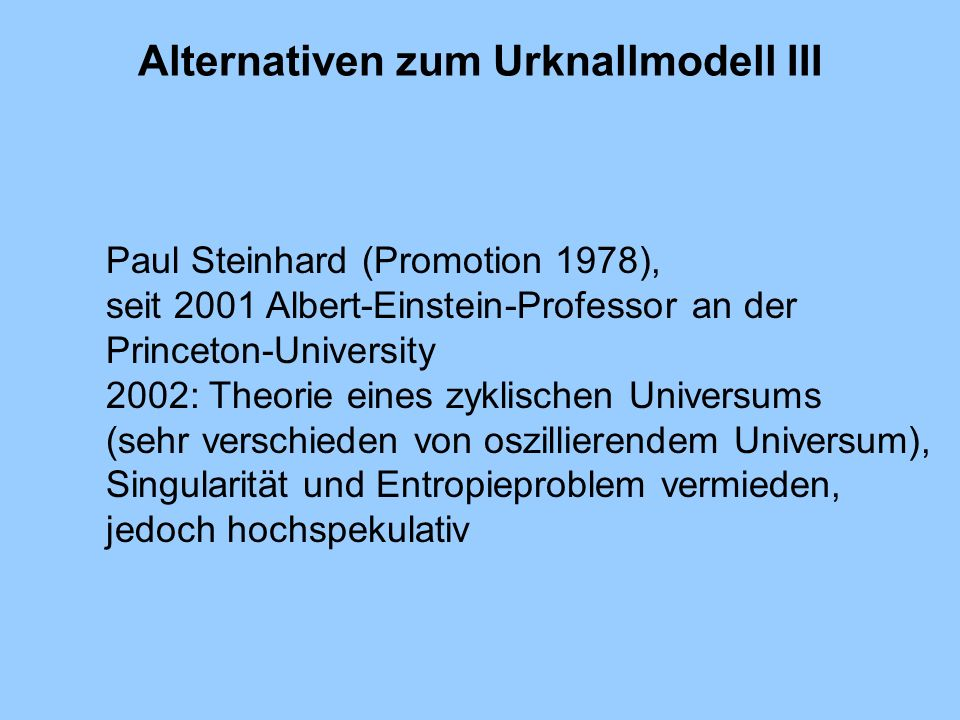Alternativen zum Urknallmodell III