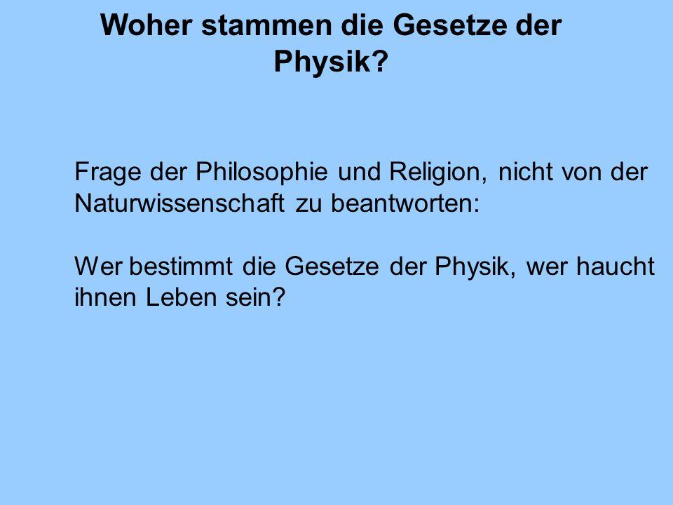 Woher stammen die Gesetze der Physik
