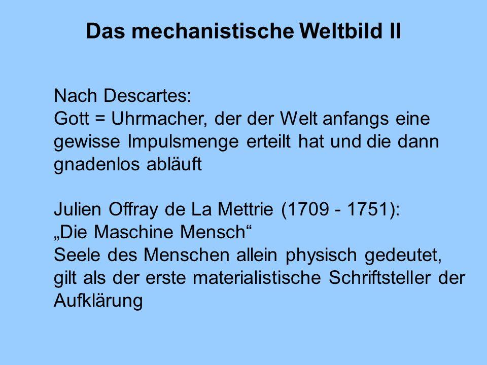 Das mechanistische Weltbild II