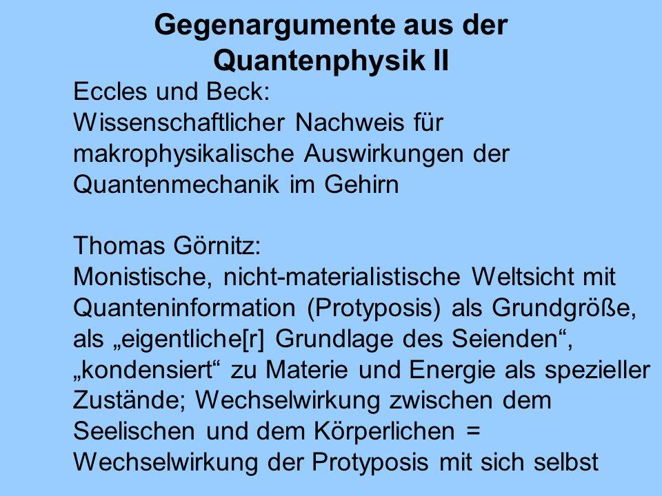 Gegenargumente aus der Quantenphysik II