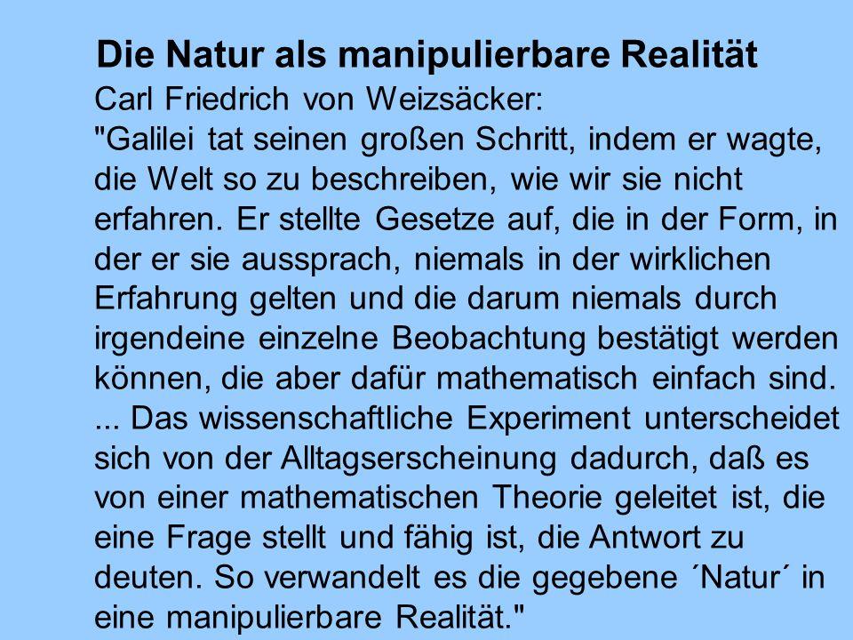 Die Natur als manipulierbare Realität