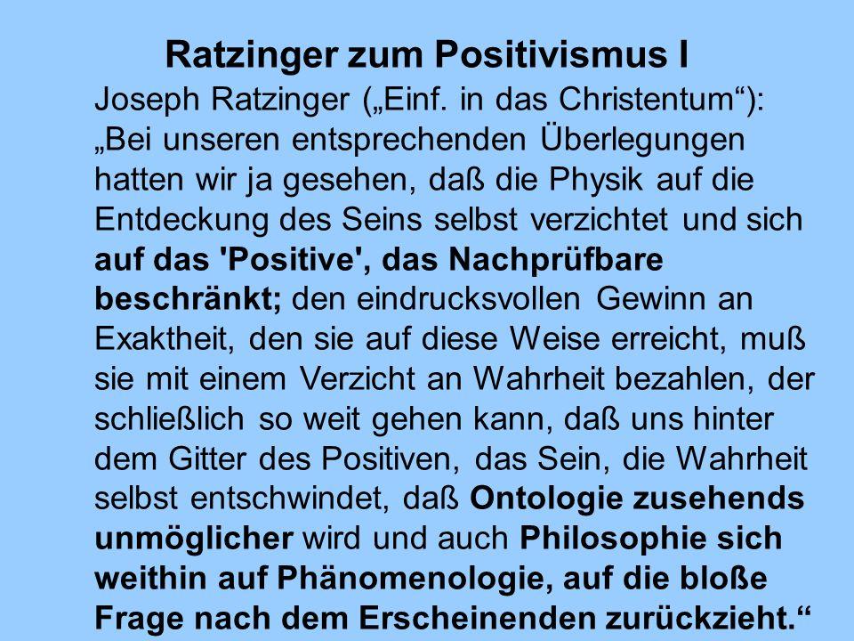 Ratzinger zum Positivismus I