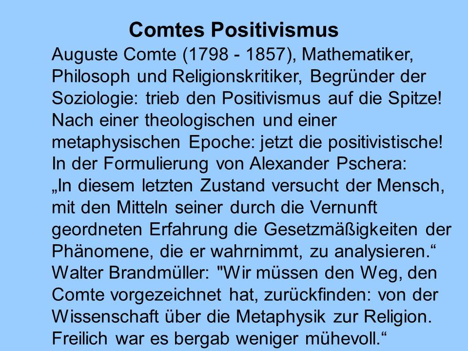 Comtes Positivismus