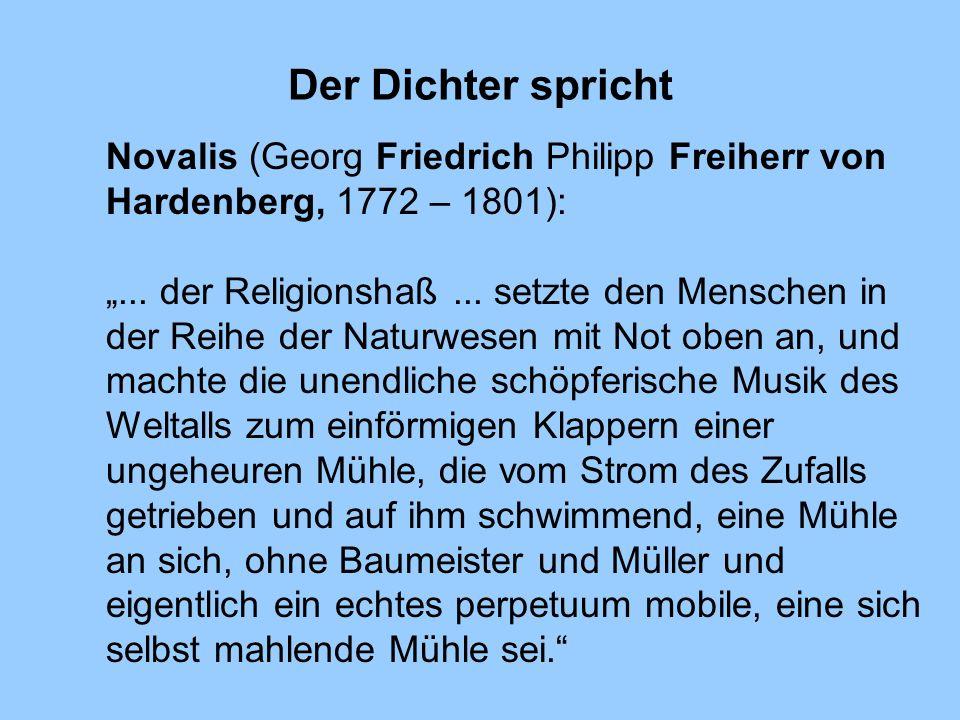 Der Dichter spricht Novalis (Georg Friedrich Philipp Freiherr von Hardenberg, 1772 – 1801):