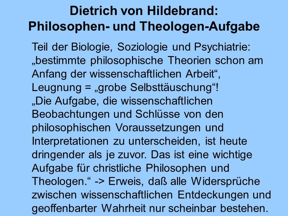 Dietrich von Hildebrand: Philosophen- und Theologen-Aufgabe