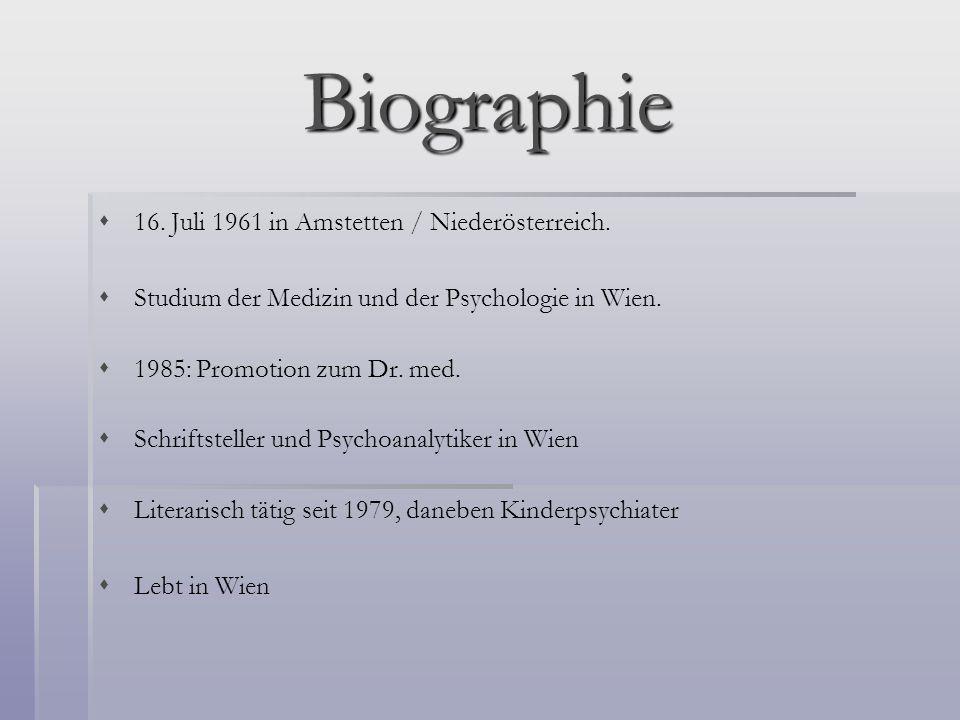 Biographie 16. Juli 1961 in Amstetten / Niederösterreich.