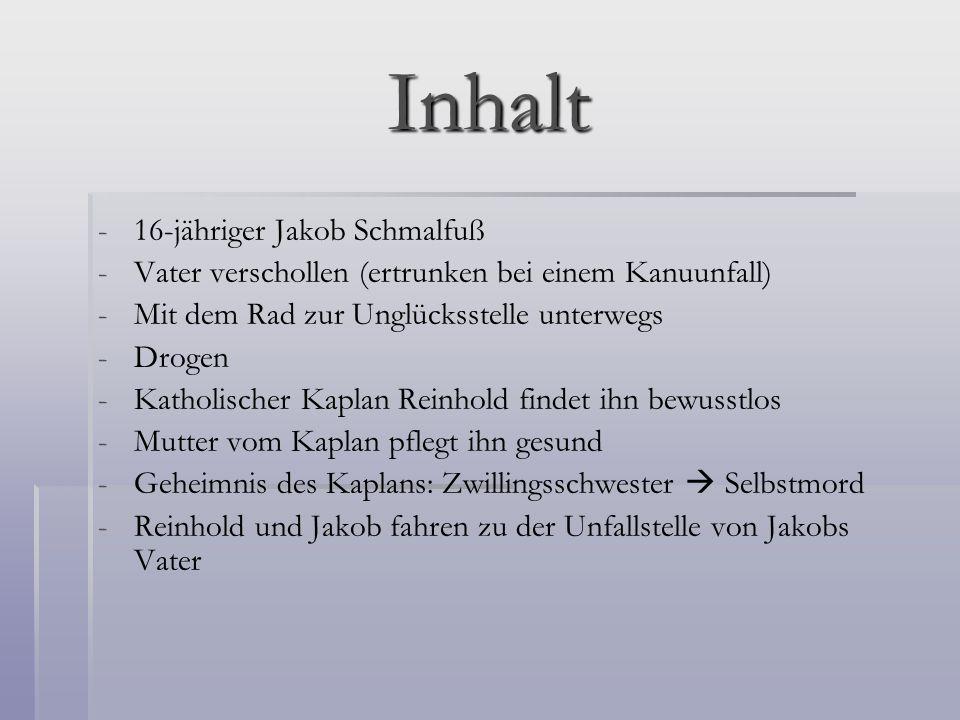 Inhalt 16-jähriger Jakob Schmalfuß