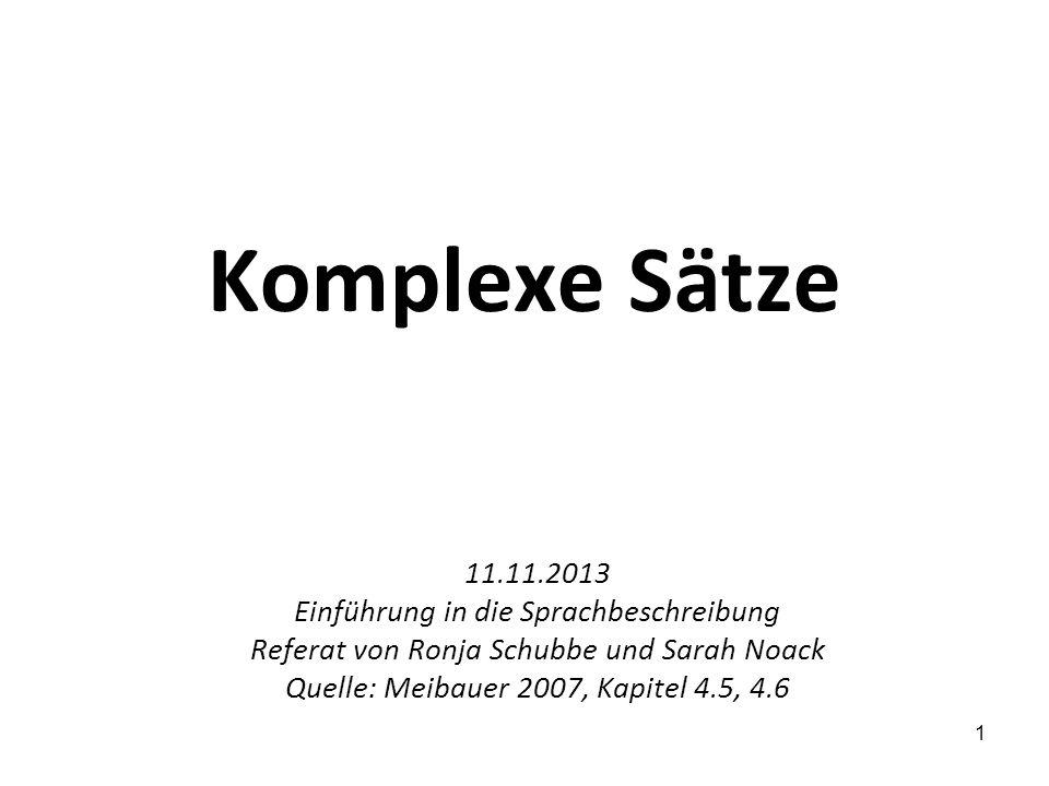 Komplexe Sätze 11.11.2013 Einführung in die Sprachbeschreibung