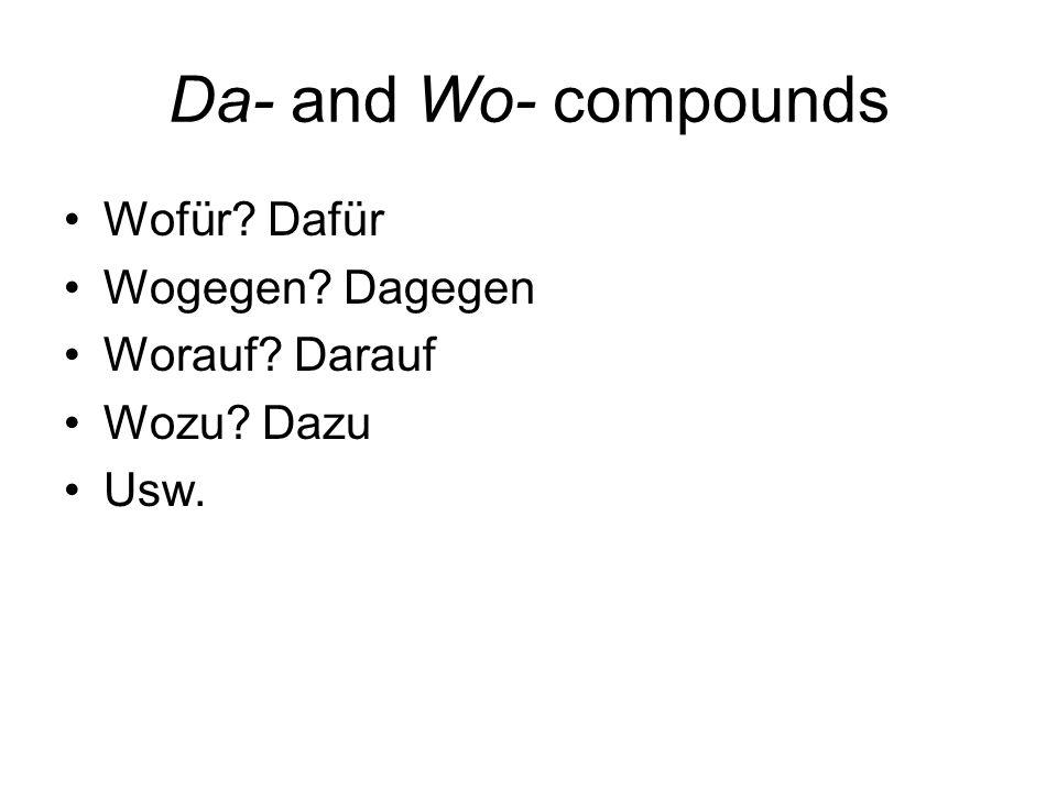Da- and Wo- compounds Wofür Dafür Wogegen Dagegen Worauf Darauf
