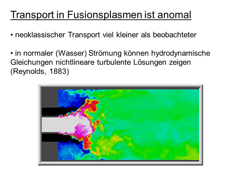 Transport in Fusionsplasmen ist anomal