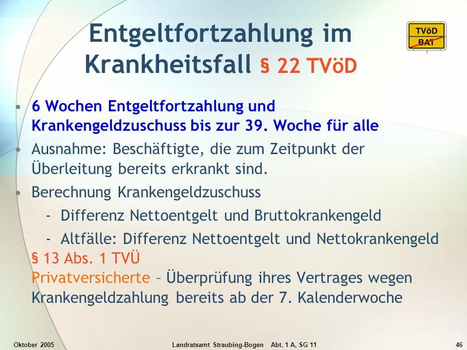 Entgeltfortzahlung im Krankheitsfall § 22 TVöD