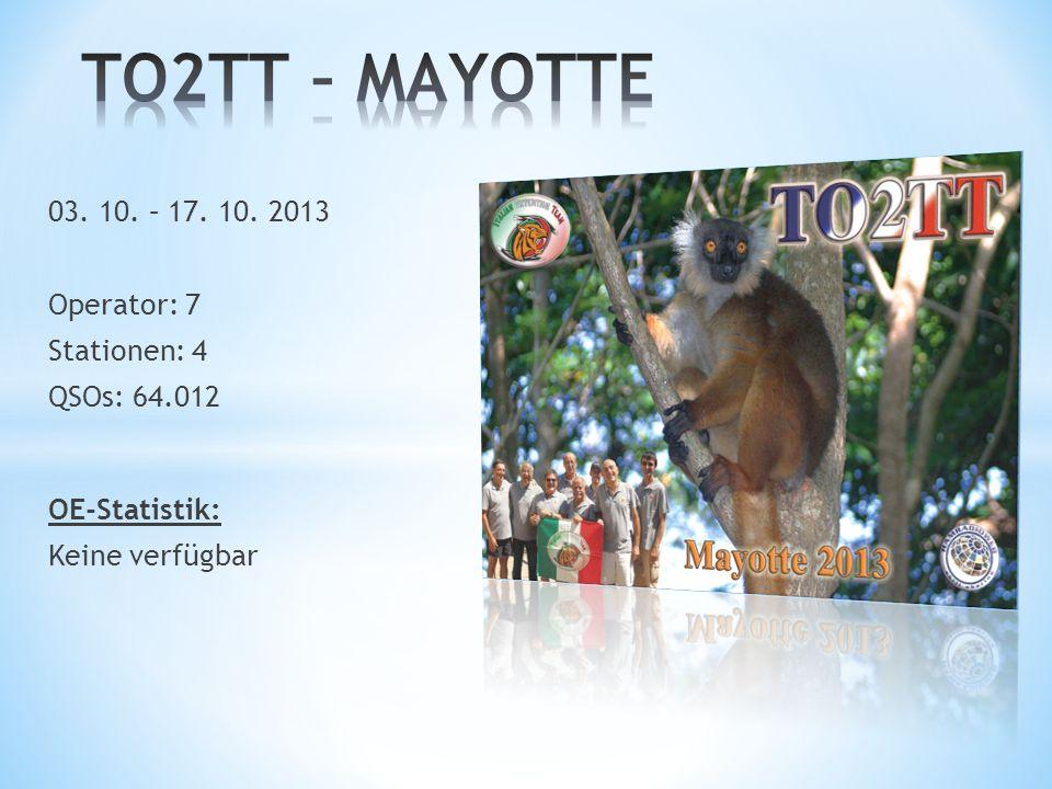 TO2TT – MAYOTTE 03. 10. – 17. 10. 2013 Operator: 7 Stationen: 4