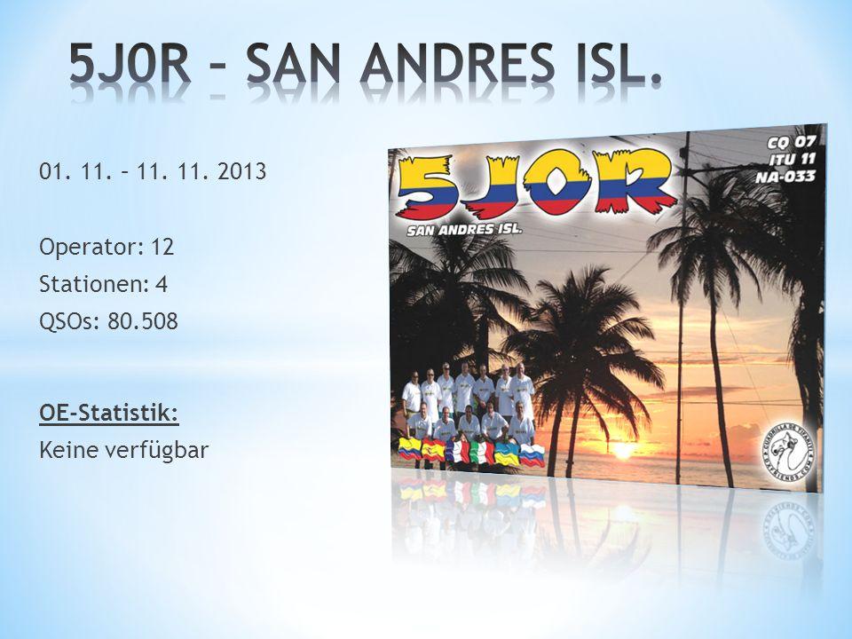 5J0R – SAN ANDRES ISL. 01. 11. – 11. 11. 2013 Operator: 12