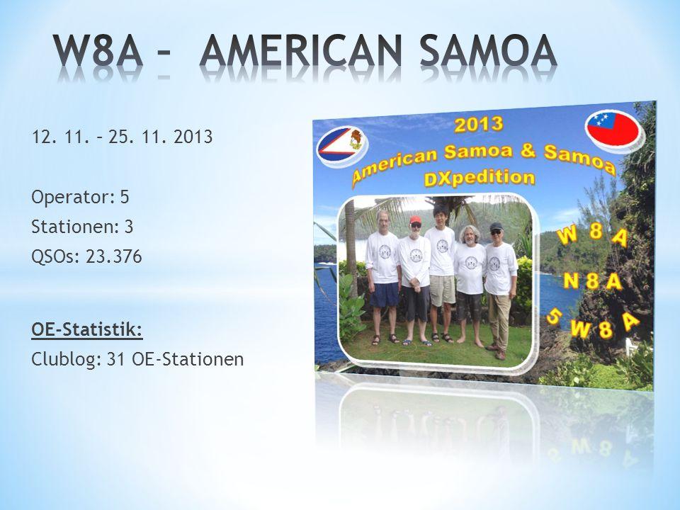 W8A – AMERICAN SAMOA 12. 11. – 25. 11. 2013 Operator: 5 Stationen: 3