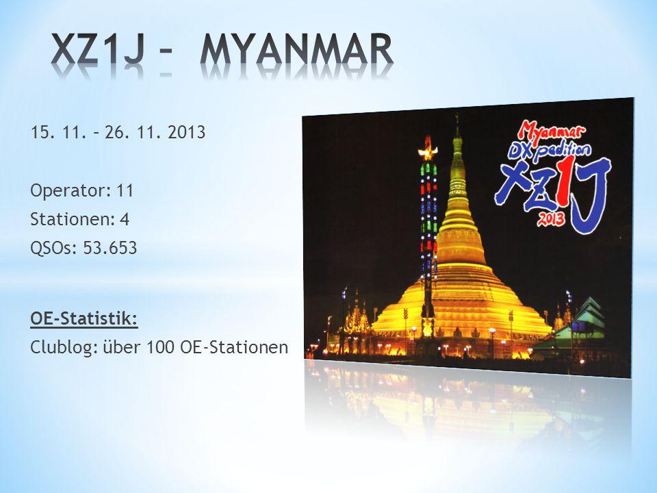 XZ1J – MYANMAR 15. 11. – 26. 11. 2013 Operator: 11 Stationen: 4