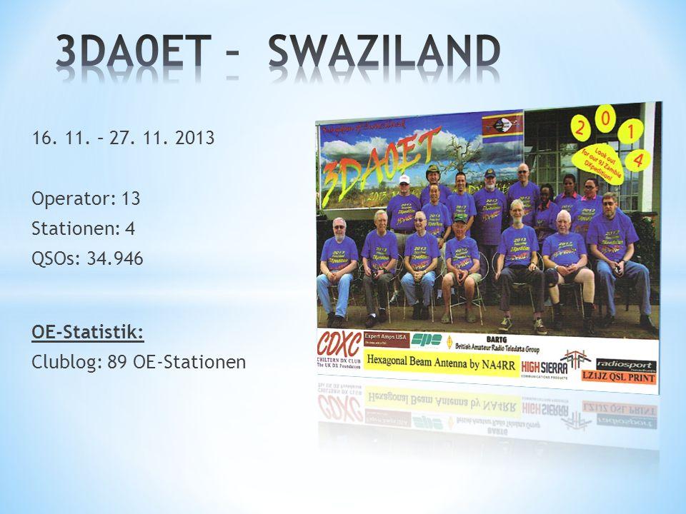 3DA0ET – SWAZILAND 16. 11. – 27. 11. 2013 Operator: 13 Stationen: 4