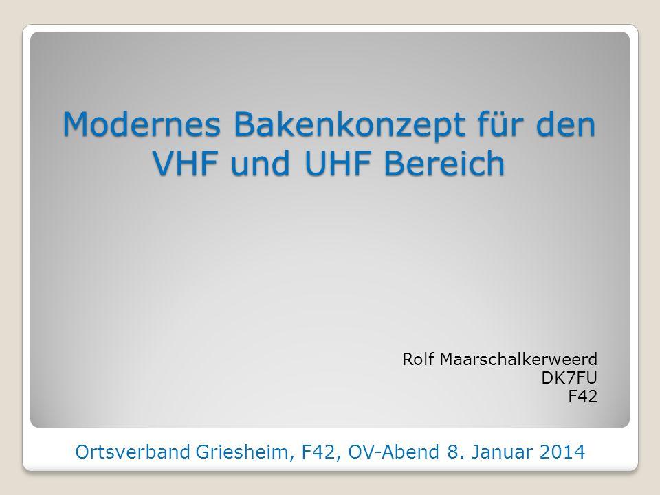 Modernes Bakenkonzept für den VHF und UHF Bereich