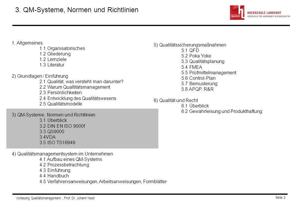 3. QM-Systeme, Normen und Richtlinien