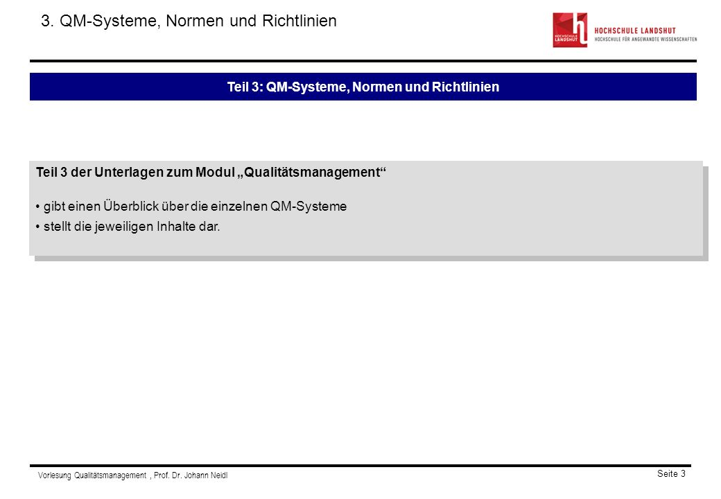 Teil 3: QM-Systeme, Normen und Richtlinien