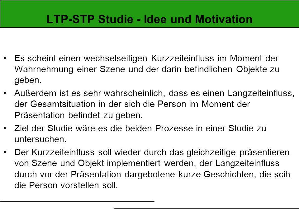 LTP-STP Studie - Idee und Motivation