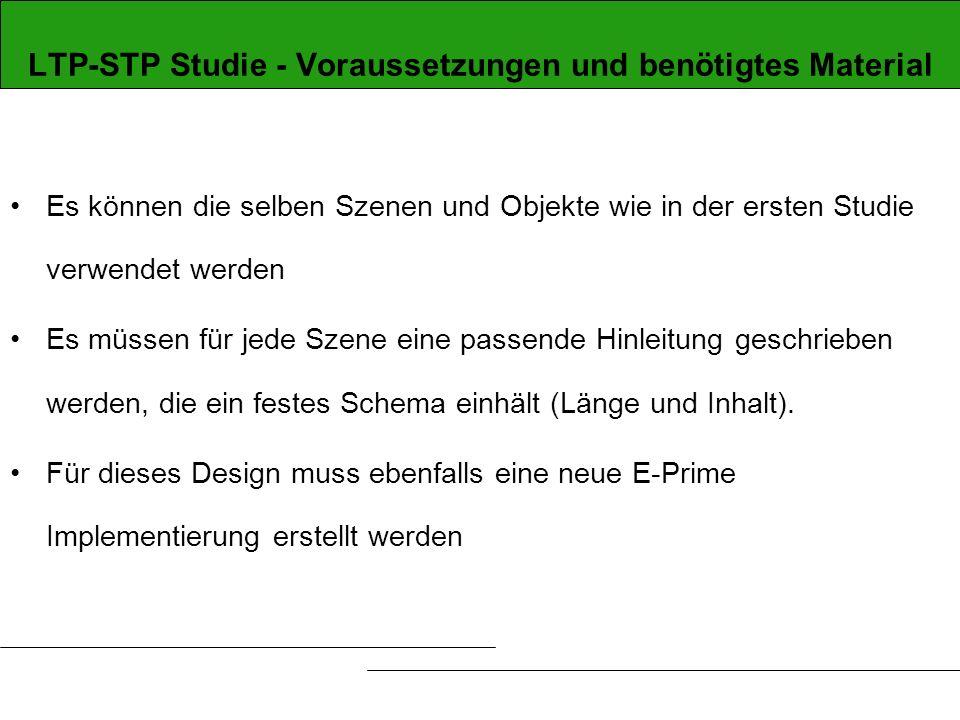 LTP-STP Studie - Voraussetzungen und benötigtes Material