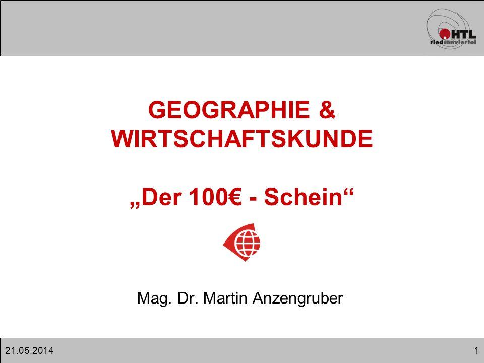 """GEOGRAPHIE & WIRTSCHAFTSKUNDE """"Der 100€ - Schein"""