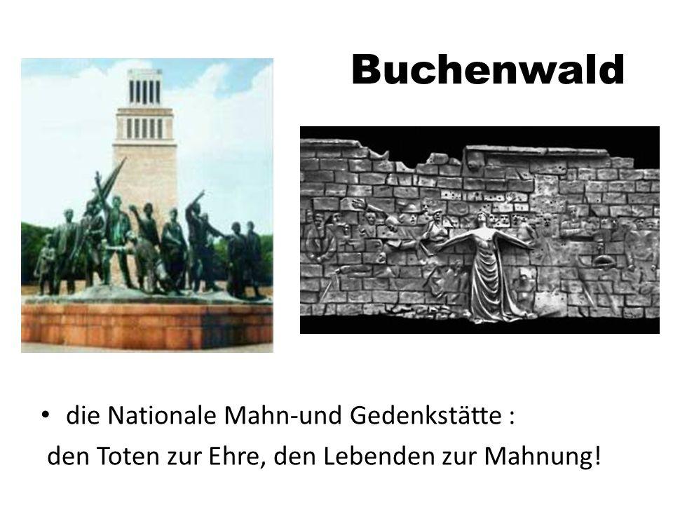 Buchenwald die Nationale Mahn-und Gedenkstätte :