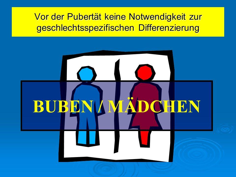 Vor der Pubertät keine Notwendigkeit zur geschlechtsspezifischen Differenzierung