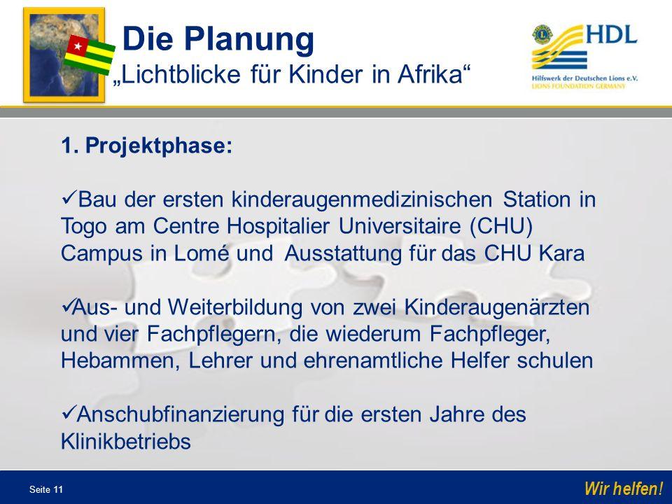 """Die Planung """"Lichtblicke für Kinder in Afrika 1. Projektphase:"""