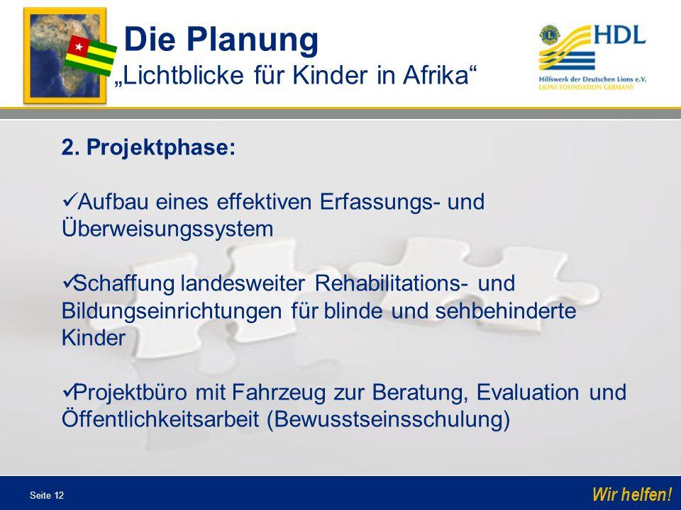 """Die Planung """"Lichtblicke für Kinder in Afrika 2. Projektphase:"""