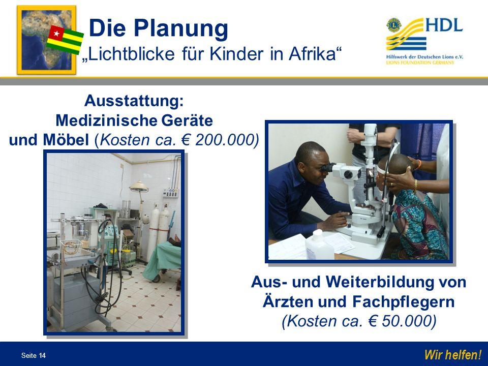 """Die Planung """"Lichtblicke für Kinder in Afrika Ausstattung:"""