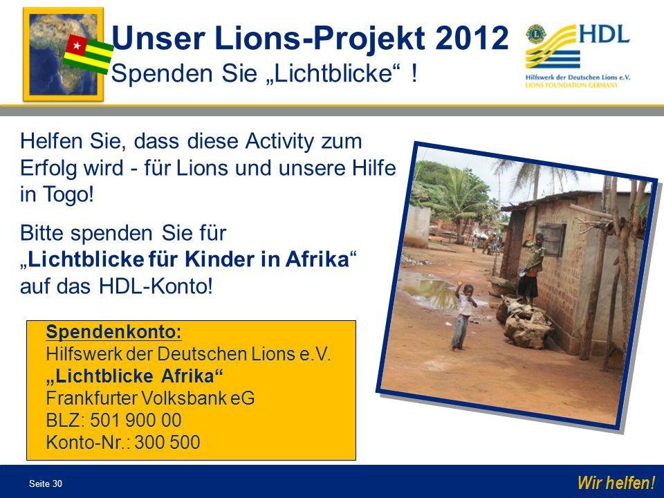"""Unser Lions-Projekt 2012 Spenden Sie """"Lichtblicke !"""