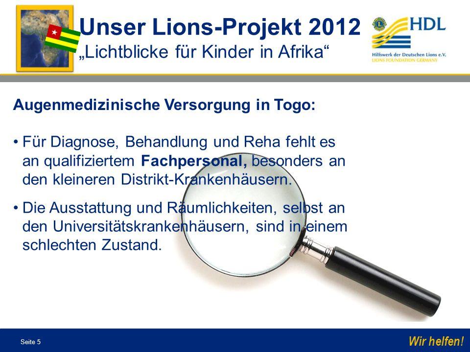 """Unser Lions-Projekt 2012 """"Lichtblicke für Kinder in Afrika"""