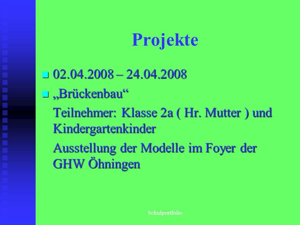 "Projekte 02.04.2008 – 24.04.2008 ""Brückenbau"
