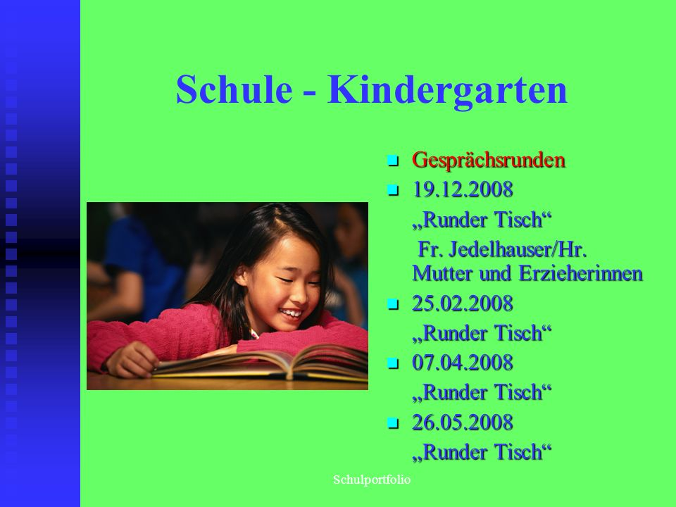 """Schule - Kindergarten Gesprächsrunden 19.12.2008 """"Runder Tisch"""