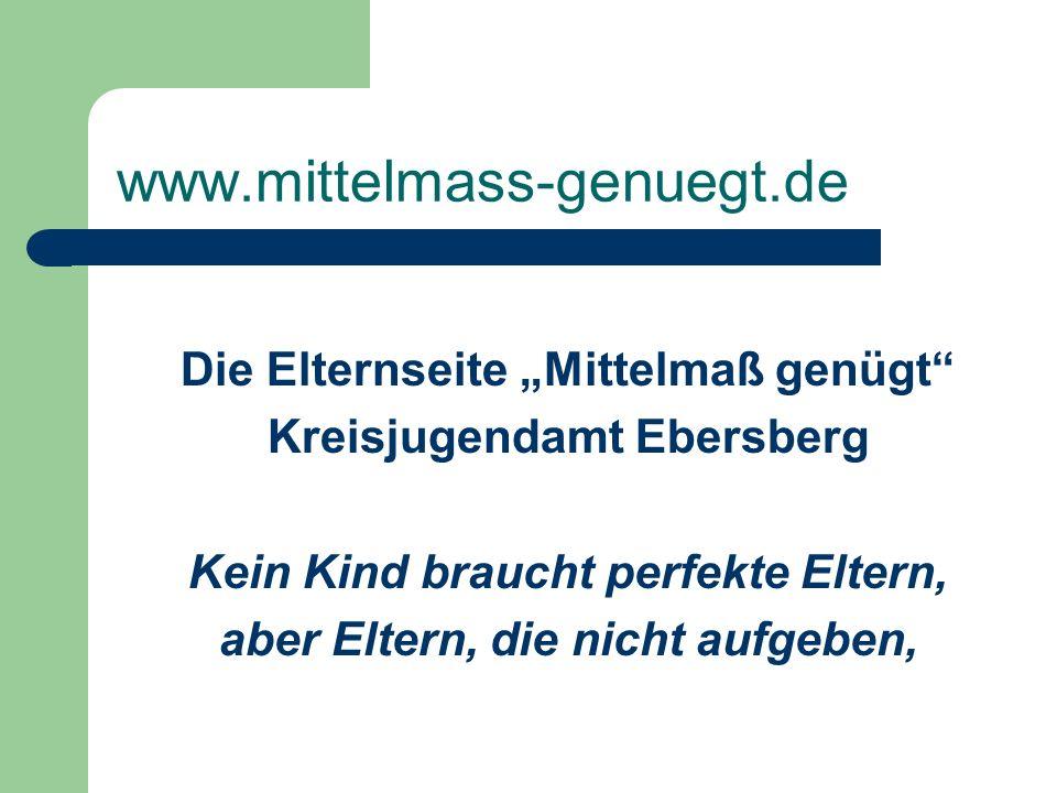 """www.mittelmass-genuegt.de Die Elternseite """"Mittelmaß genügt"""