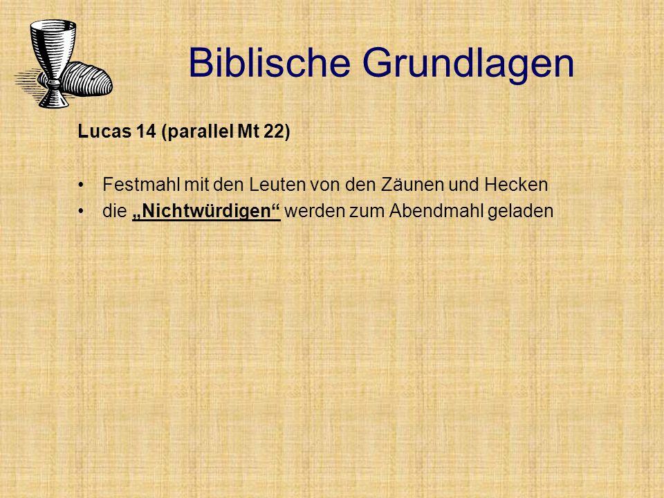 Biblische Grundlagen Lucas 14 (parallel Mt 22)