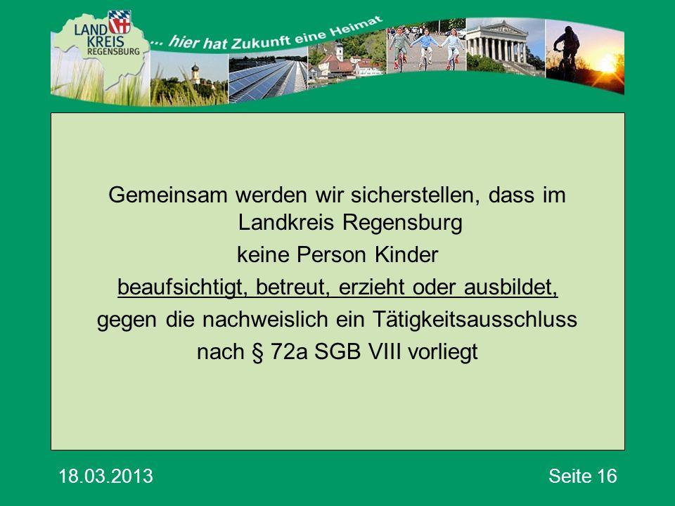Gemeinsam werden wir sicherstellen, dass im Landkreis Regensburg