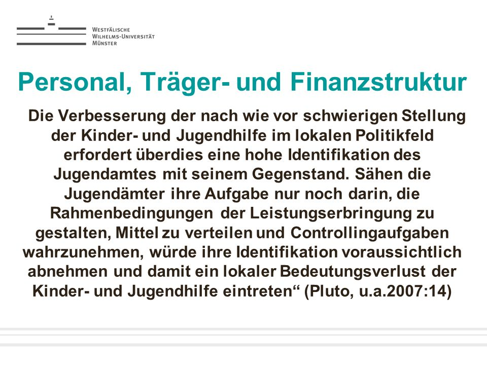 Personal, Träger- und Finanzstruktur