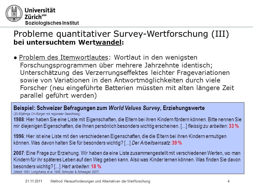 Probleme quantitativer Survey-Wertforschung (III)