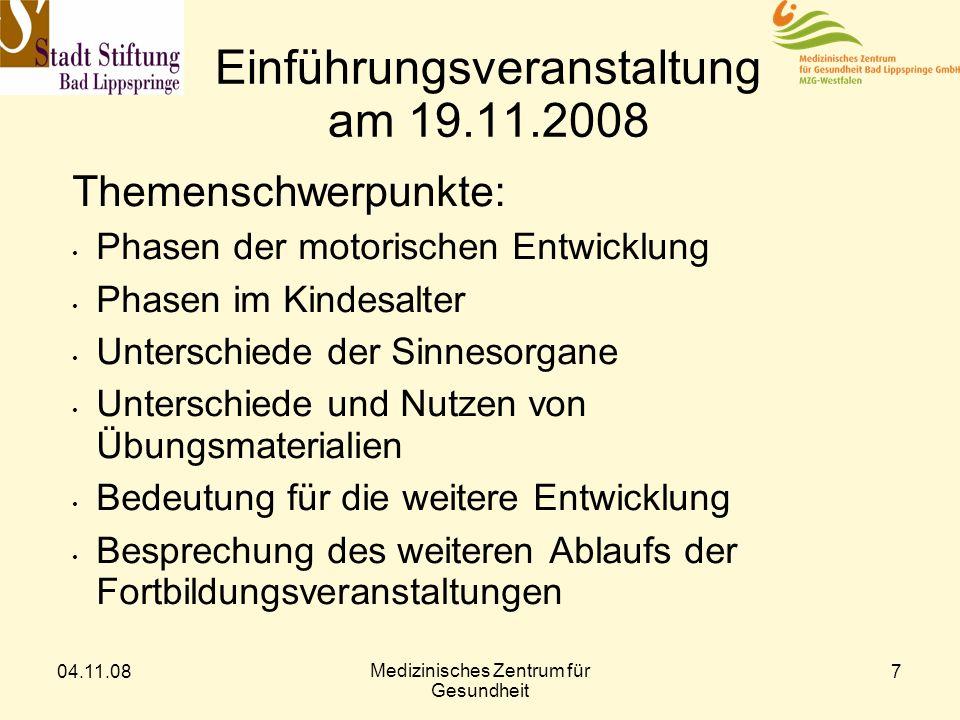 Einführungsveranstaltung am 19.11.2008