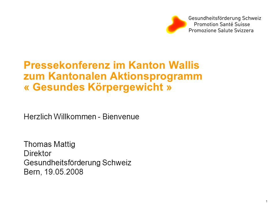 Pressekonferenz im Kanton Wallis zum Kantonalen Aktionsprogramm « Gesundes Körpergewicht »