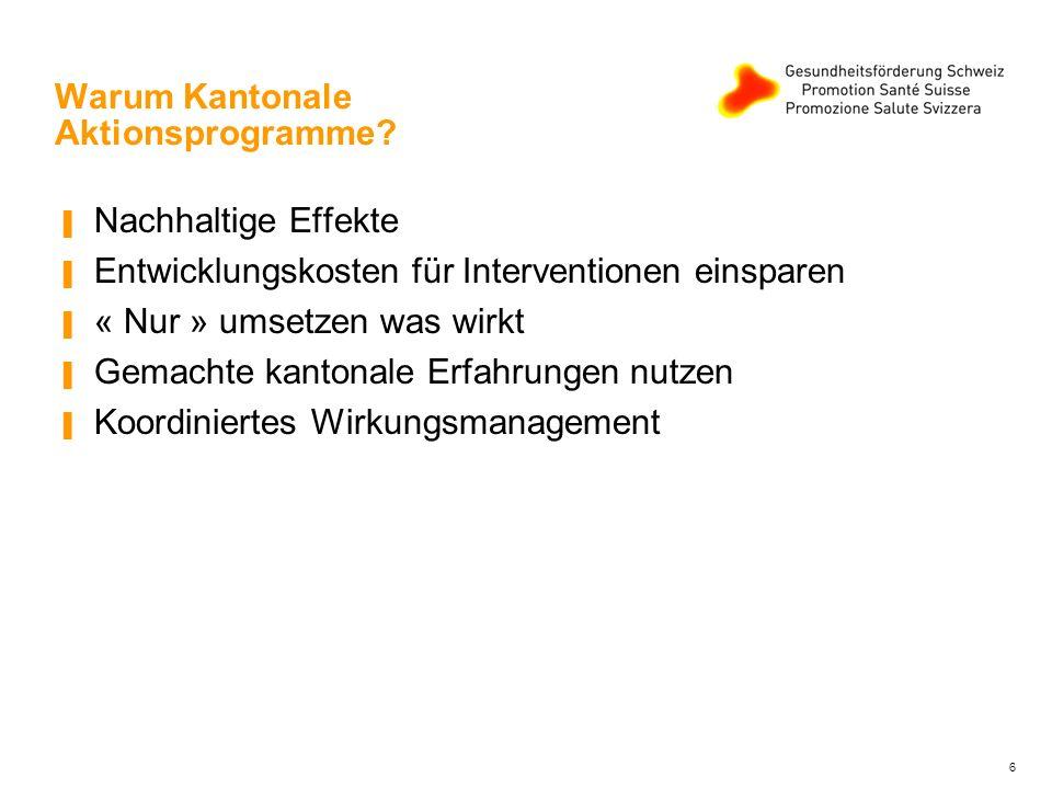 Warum Kantonale Aktionsprogramme