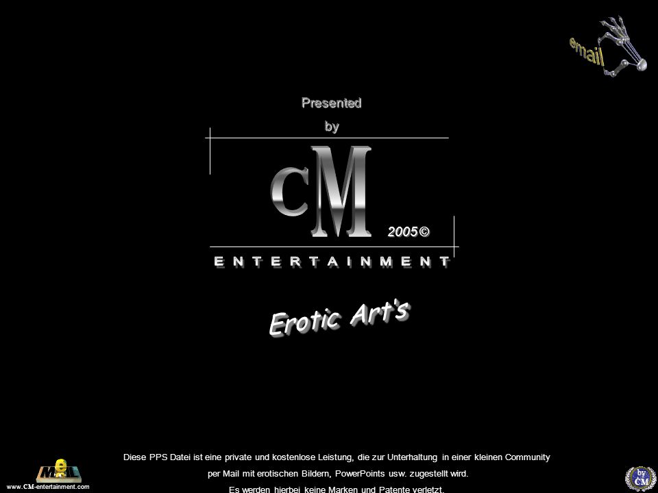 M C Erotic Art's E N T E R T A I N M E N T Presented by 2005 ©