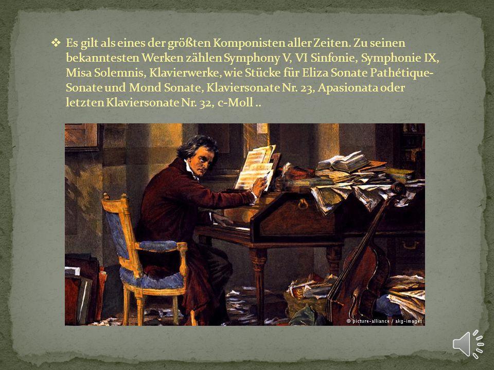 Es gilt als eines der größten Komponisten aller Zeiten