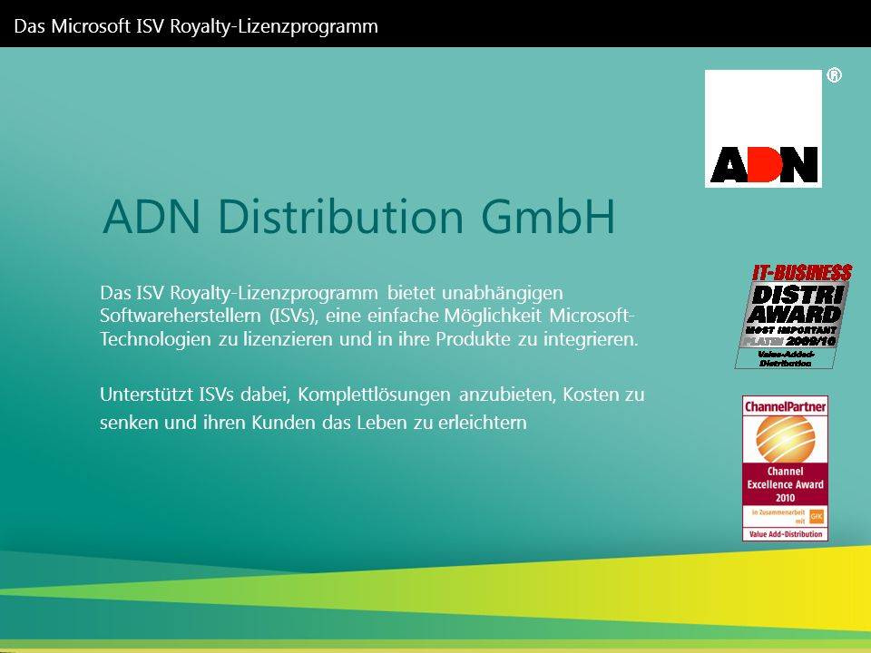 ADN Distribution GmbH Das Microsoft ISV Royalty-Lizenzprogramm
