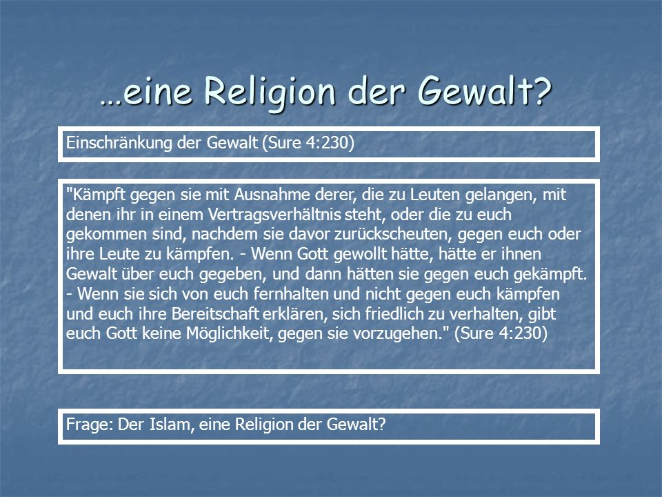 …eine Religion der Gewalt