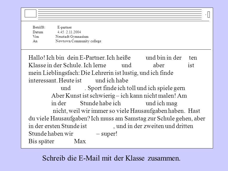 Schreib die E-Mail mit der Klasse zusammen.