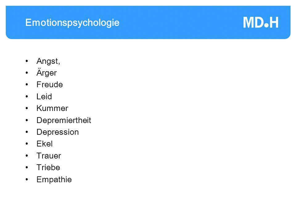 Emotionspsychologie Angst, Ärger Freude Leid Kummer Depremiertheit