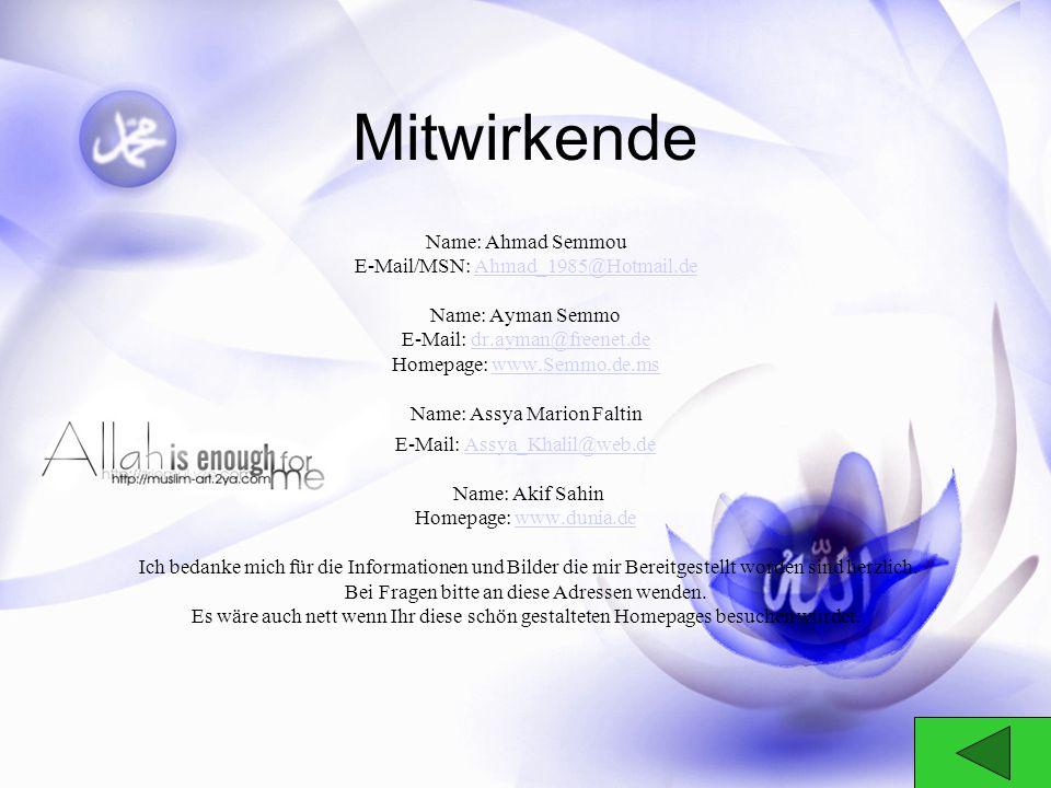 Mitwirkende Name: Ahmad Semmou E-Mail/MSN: Ahmad_1985@Hotmail.de
